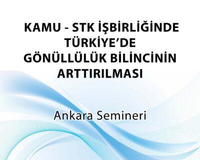 """T.C İçişleri Bakanlığı Sivil Toplumla İlişkiler Genel Müdürlüğü tarafından desteklenen """"Kamu – STK İş Birliğinde Türkiye'de Gönüllülük Bilincinin Arttırılması'"""